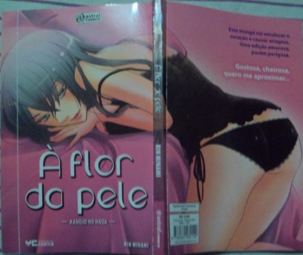 À Flor da Pele ; Kanojo no Hada ; Rin Minami ; Editora Alto Astral ; Astral Comics ; mangá erótico, hentai