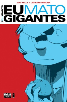 Eu mato gigantes, image comics, Editora New Pop, joe kelly